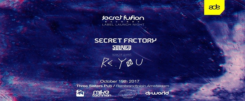 Secret Fusion Label Night at ADE