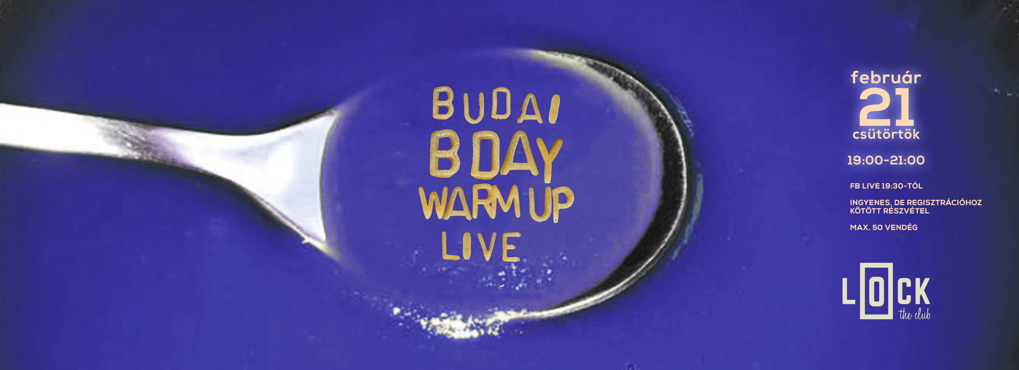 Warm up 2 Budai Bday + Live