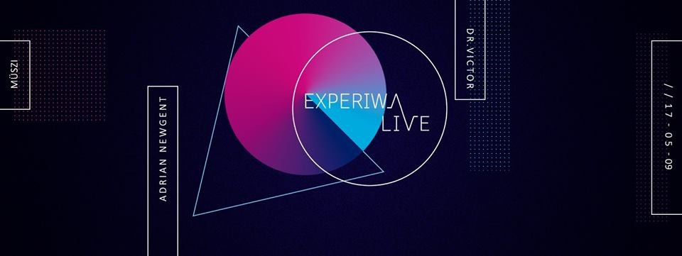 Experiwave LIVE w/ Adrian Newgent • Dr.Victor 2017.05.09.